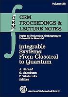 Integrable systems : from classical to quantum : proceedings of the 38th session of the seminaire de mathématiques supérieures, July 26-August 6, 1999 Montréal, Québec, Canada