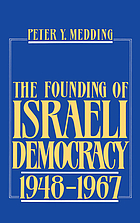 The founding of Israeli democracy, 1948-1967