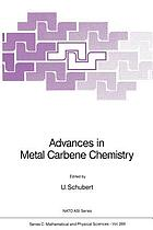 Advances in Metal Carbene Chemistry