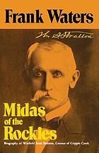 Midas of the rockies; the story of Stratton and Cripple Creek.