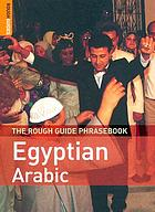 The rough guide Egyptian Arabic phrasebook