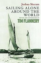 Sailing alone around the world : with an excerpt from Strange, but true : life and adventures of Captain Thomas Crapo and wife