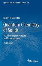 Quantum chemistry of solids : LCAO treatment of crystals and nanostructures