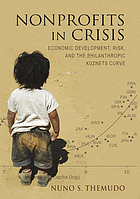 Nonprofits in crisis : economic development, risk, and the philanthropic Kuznets curve