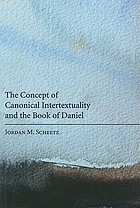 Concept of canonical intertextuality and the book of Daniel