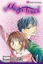 Magic touch. Volume 1 : Oyayubi kara romance