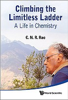 Climbing the limitless ladder : a life in chemistry