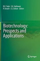 Biotechnology : prospects and applications
