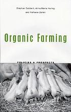 Organic farming : policies and prospects