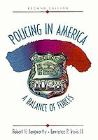Policing in America : a balance of forces