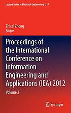 Proceedings of the International Conference on Information Engineering and Applications (IEA) 2012. / Volume 2