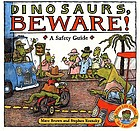 Dinosaurs, beware! : a safety guide
