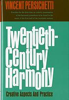 Twentieth-century harmony; creative aspects and practice.