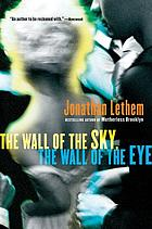 The wall of the sky, the wall of the eye : stories