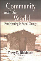 Community and the world : participating in social change
