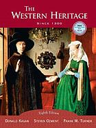 The Western heritage : since 1300