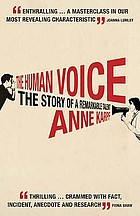 The human voice : the story of a remarkable talent
