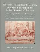 Fifteenth- to eighteenth-century European drawings : Central Europe, the Netherlands, France, England