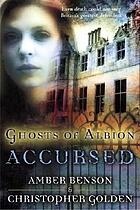 Ghosts of Albion : accursed