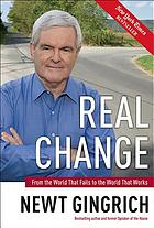 Real change : from the world that fails to the world that works