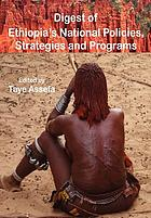 Digest of Ethiopia's national policies, strategies and programs