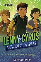 Lenny Cyrus : school virus