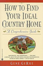 How to find your ideal country home : a comprehensive guide