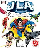 JLA : the ultimate guide to the Justice League of America