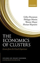 The economics of clusters : lessons from the French experience