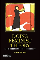 Doing feminist theory : from modernity to postmodernity