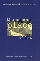 The common place of law : stories from everyday life
