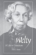 Welty : a life in literature
