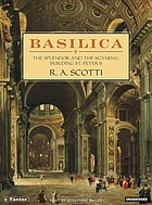 Basilica : the splendor and the scandal : building St. Peter's