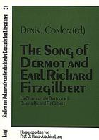 The song of Dermot and Earl Richard Fitzgilbert = Le chansun de Dermot e li Quens Ricard Fiz Gilbert