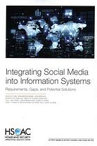 Integrating social media into information systems : requirements, gaps, and potential solutions