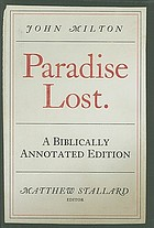 Paradise lost : the biblically annotated edition