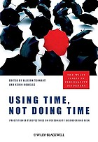 Using time, not doing time : practitioner perspectives on personality disorder and risk