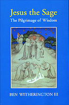 Jesus the sage : the pilgrimage of wisdom