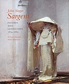 John Singer Sargent. Vol. 4. Figures and landscapes, 1874-1882 : complete paintings
