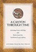 A canyon through time : archaeology, history, and ecology of the Tecolote Canyon area, Santa Barbara County, California