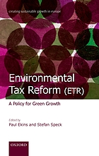 Environmental tax reform (ETR) : a policy for green growth