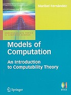 Models of computation : an introduction to computability theory