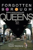 Forgotten borough : writers come to terms with Queens