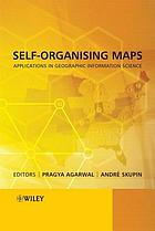 Self-organising maps : applications in geographic information science