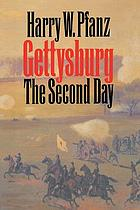 Gettysburg - the second day