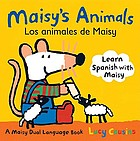 Maisy's animals = Los animales de Maisy