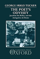 The poet's odyssey : Joachim du Bellay and the Antiquitez de Rome