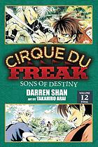Cirque Du Freak. Vol. 12, Sons of destiny