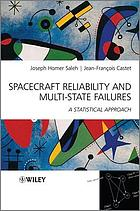 Spacecraft reliability and multi-state failures : a statistical approach