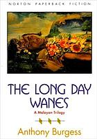 The long day wanes : a Malayan trilogy